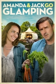 Streaming Movie Amanda & Jack Go Glamping (2017)