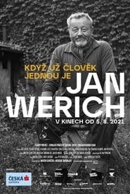 Jan Werich: Když už člověk jednou je… (2021)