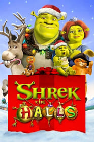 Shrek the Halls streaming vf