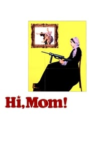 Hi, Mom! streaming vf
