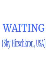 Waiting streaming vf