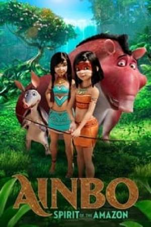 Ainbo: Spirit of the Amazon Full online