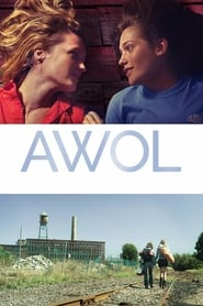Streaming Full Movie AWOL (2017) Online