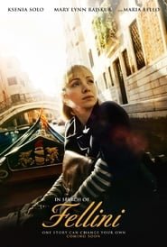 Streaming Movie In Search of Fellini (2017) Online