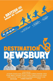 Destination: Dewsbury streaming vf