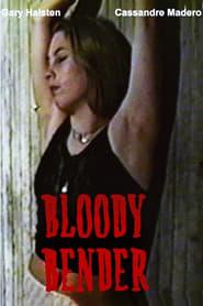 Bloody Bender (2002)