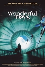Wonderful Days Poster