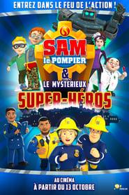 Sam le pompier & le mystérieux Super-Héros (2021)