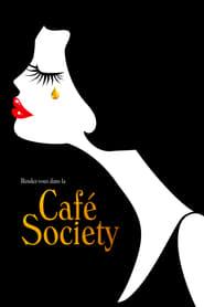 Café Society streaming vf