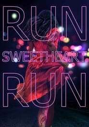 Run Sweetheart Run streaming vf