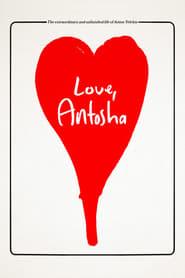 image for movie Love, Antosha (2019)