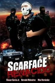 Scarface Renacido (2011)