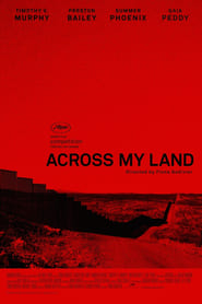Across My Land (2017)