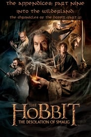 image for movie The Appendices: Part Nine - Into the Wilderland: The Chronicles of The Hobbit - Part 2 (2013)