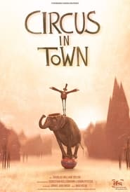 Circus In Town (2021)
