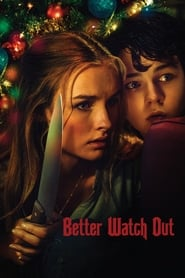 Watch Movie Online Better Watch Out (2016)