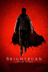 Brightburn - L'enfant du mal streaming vf