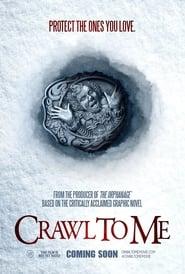 Crawl to Me ()