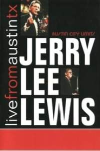 Jerry Lee Lewis: Live from Austin, Tx streaming vf