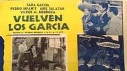 Vuelven los García (1947)