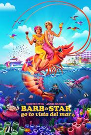 Barb & Star Go to Vista Del Mar (2021)