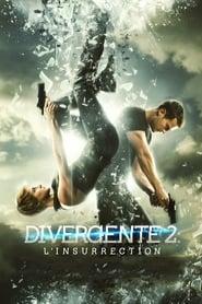 Divergente 2 : L'Insurrection streaming vf