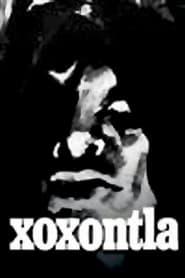 Image for movie Xoxontla (1978)