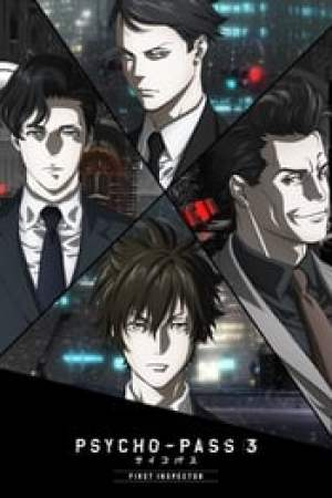 Psycho-Pass 3 : First Inspector streaming vf