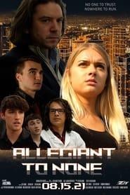 Allegiant to None (1970)