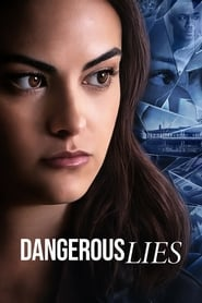 Dangerous Lies streaming vf