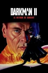 Darkman II, Le Retour de Durant streaming vf