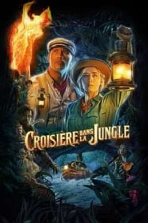 Jungle Cruise streaming vf