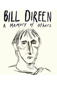 Bill Direen: A Memory of Others (2017)