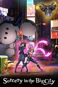 Sorcery in the Big City movie full