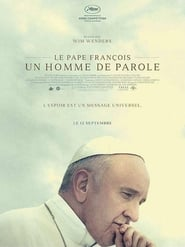 Le Pape François – Un Homme de Parole Poster