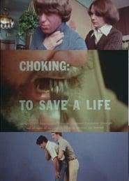 Choking: To Save a Life (1977)