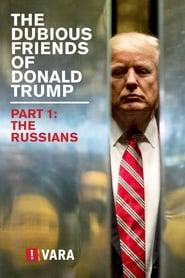 image for movie The Dubious Friends of Donald Trump: The Russians (2017)