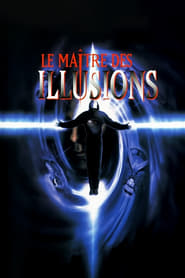 Le maitre des illusions streaming vf