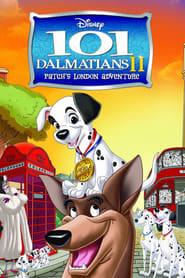 101 Dalmatians II: Patch's London Adventure streaming vf