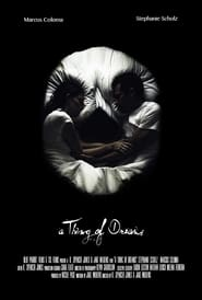 A Thing of Dreams Poster