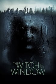 The Witch in the Window streaming vf