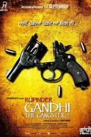Rupinder Gandhi The Gangster (2015)