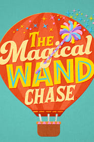 The Magical Wand Chase: A Sesame Street Special Poster