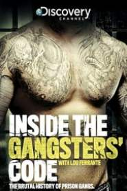 Inside the Gangsters' Code (2013)