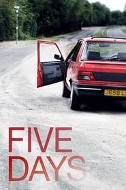 Five Days (2007)