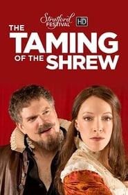 The Taming of the Shrew - Stratford Festival of Canada Full online