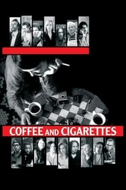 image for movie Coffee and Cigarettes (2003)