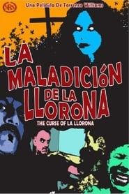 Curse of La Llorona (2007)