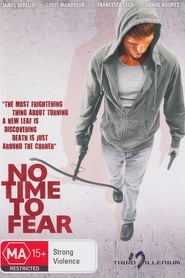 No Time to Fear streaming vf