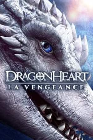 Cœur de dragon : La vengeance streaming vf